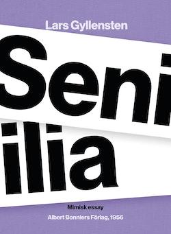 Senilia : mimisk essay