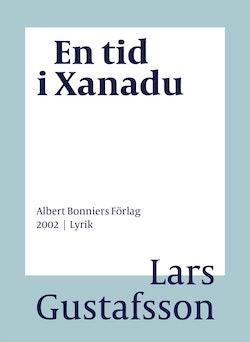 En tid i Xanadu : dikter