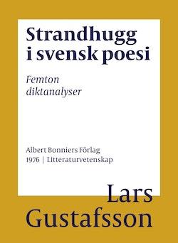 Strandhugg i svensk poesi : femton diktanalyser