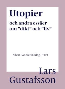 Utopier och andra essäer om