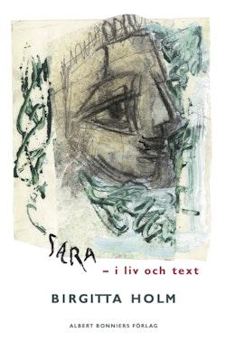 Sara : i liv och text