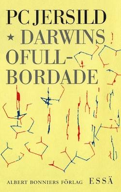 Darwins ofullbordade : om människans biologiska natur