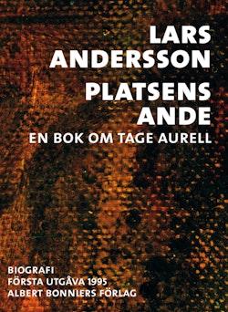 Platsens ande : en bok om Tage Aurell