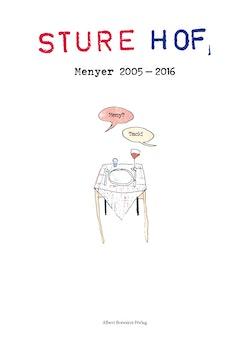 Sture hof : menyer 2005-2016
