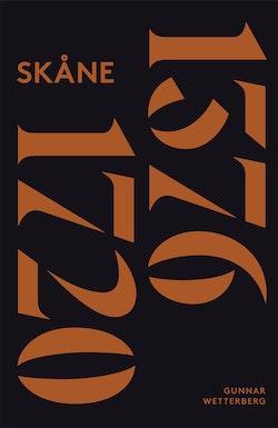 Skånes historia. Del 2, 1376-1720