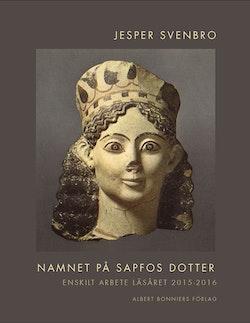 Namnet på Sapfos dotter  : enskilt arbete läsåret 2015-2106