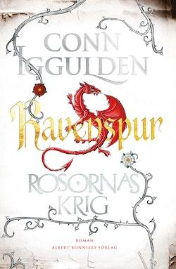 Rosornas krig. Fjärde boken, Ravenspur