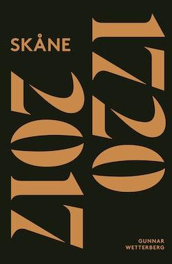 Skånes historia. Del 3, 1720-2017