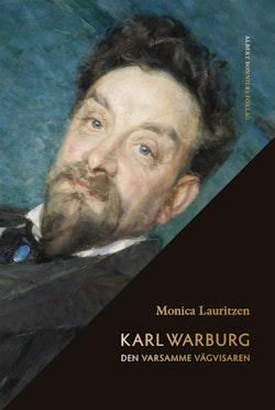 Karl Warburg : den varsamme vägvisaren