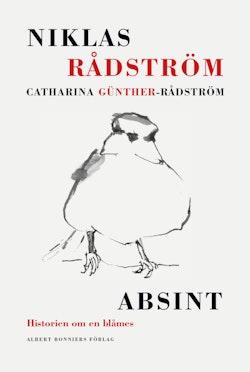Absint. Historien om en blåmes