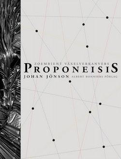 Proponeisis : zoembient växelverkansvers : dikternas