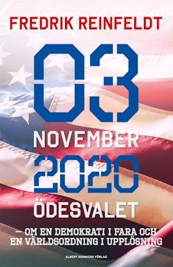 3 november 2020 : Ödesvalet