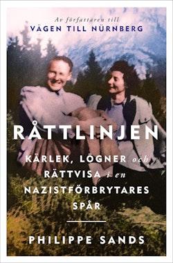 Råttlinjen : kärlek, lögner och rättvisa i en nazistförbrytares spår