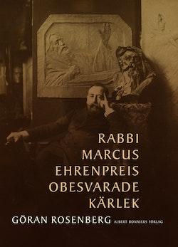 Rabbi Marcus Ehrenpreis obesvarade kärlek