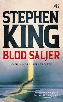 Blod säljer : nya berättelser