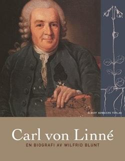 Carl von Linné. En biografi