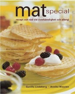 Mat special : Råd och recept vid överkänslighet och allergi
