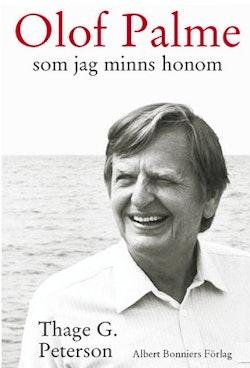 Olof Palme som jag minns honom