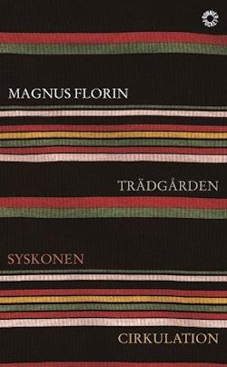 Trädgården ; Syskonen ; Cirkulation
