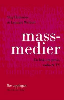 Massmedier, 8:e : En bok om press, radio och tv