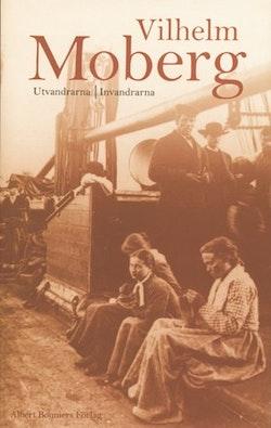 Utvandrarna Invandrarna : Romanen om utvandrarna