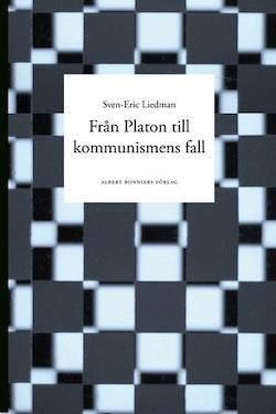 Från Platon till kommunismens fall