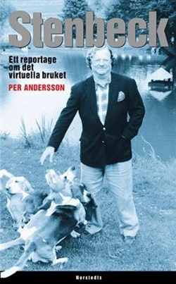 Stenbeck : ett reportage om det virtuella bruket