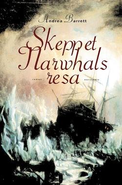 Skeppet Narwhals resa