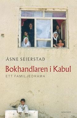 Bokhandlaren i Kabul : Ett familjedrama