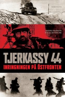 Tjerkassy 44 : inringningen på Östfronten