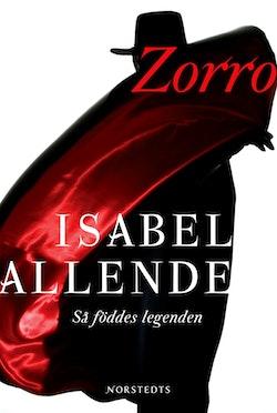 Zorro : så föddes legenden