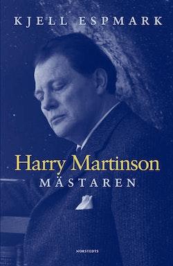 Harry Martinson : mästaren