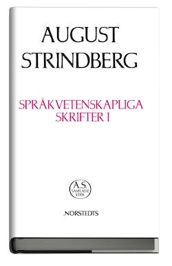 Språkvetenskapliga skrifter I : bibliska egennamn modersmålets anor Sveriges ano