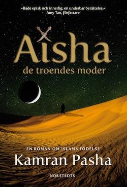 Aisha : de troendes moder