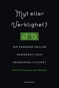 Myt eller verklighet? : om samband mellan demokrati och ekonomisk tillväxt