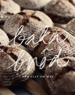 Baka bröd : med Allt om Mat