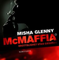 McMaffia : brottslighet utan gränser