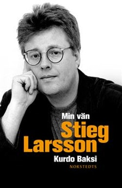 Min vän Stieg Larsson