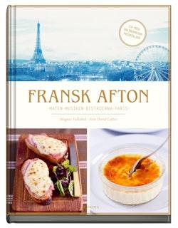 Fransk afton : maten, musiken bistroerna, Paris