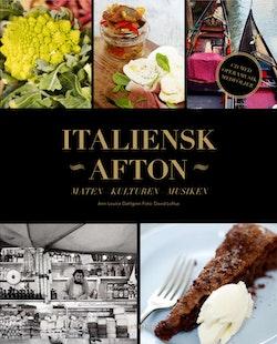 Italiensk afton : maten - kulturen - musiken