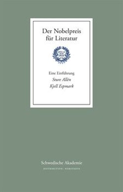 Der Nobelpreis für Literatur - Eine Einführung