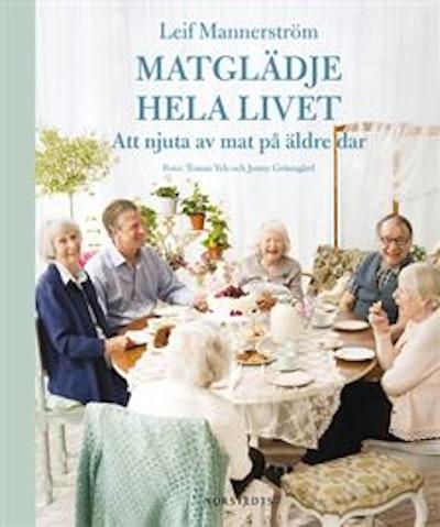 Matglädje hela livet : att njuta av mat på äldre dar