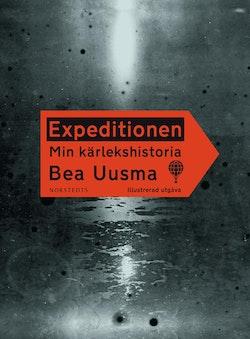 Expeditionen : min kärlekshistoria (illustrerad utgåva)