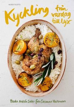 Kyckling : från vardag till lyx