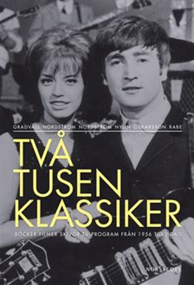 Två tusen klassiker : böcker filmer skivor tv-program från 1956 till i dag (2 vol)