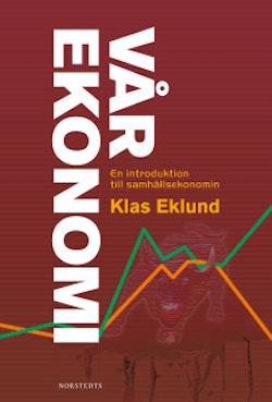 Vår ekonomi : en introduktion till samhällsekonomi