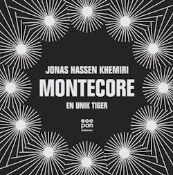 Montecore : en unik tiger