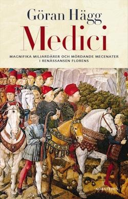 Medici : Miljonärer, maktspelare, mecenater och mördare