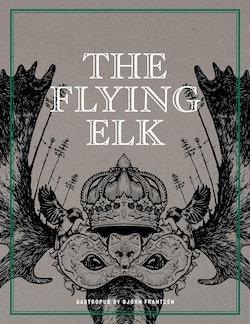 The Flying Elk : gastropub by Björn Frantzén
