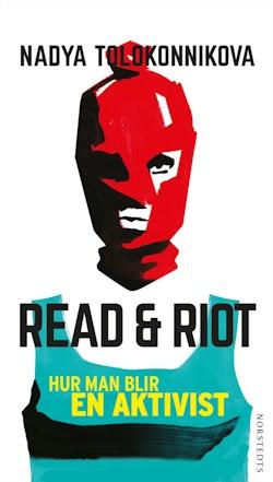 Read & Riot : Hur man blir en aktivist